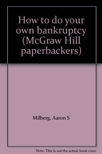 9780070419124: How to do your own bankruptcy (McGraw Hill paperbackers)