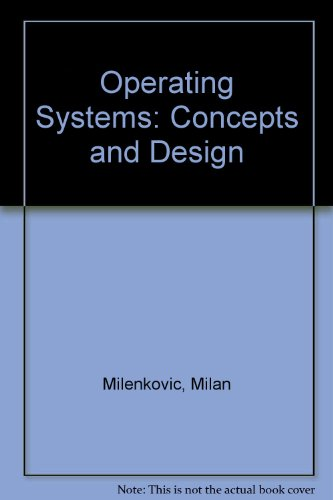 9780070419223: Operating Systems: Concepts and Design
