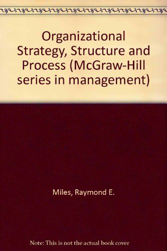 9780070419322: Organizational Strategy: Structure and Process (McGraw-Hill series in management)