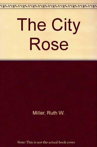 9780070419506: The City Rose