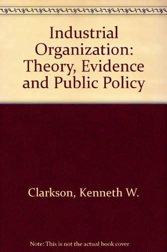 9780070420366: Industrial Organization: Theory, Evidence and Public Policy