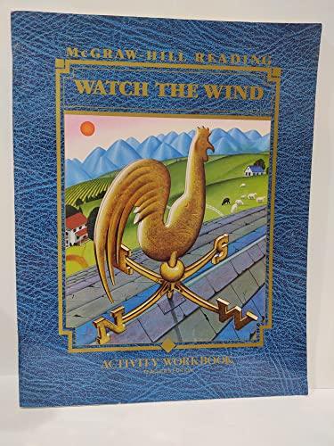 9780070420830: Watch the Wind: Activity Workbook (McGraw-Hill Reading, Level H Grade 2/1)