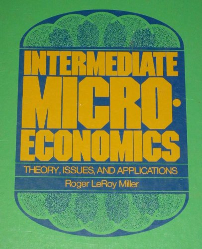 9780070421509: Intermediate microeconomics: Theory, issues, and applications