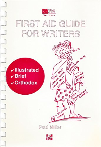 First Aid Guide for Writers: Miller, Paul