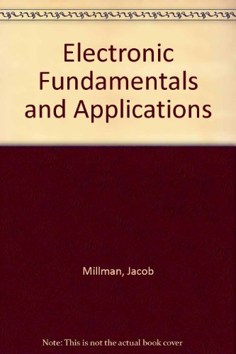 9780070423107: Electronic Fundamentals and Applications: For Engineers and Scientists