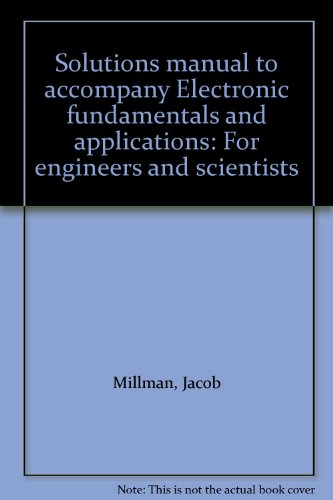 9780070423114: Solutions manual to accompany Electronic fundamentals and applications: For engineers and scientists
