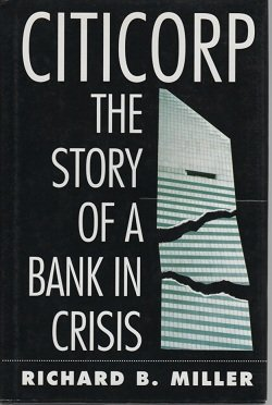 9780070423404: Citicorp: The Story of a Bank in Crisis