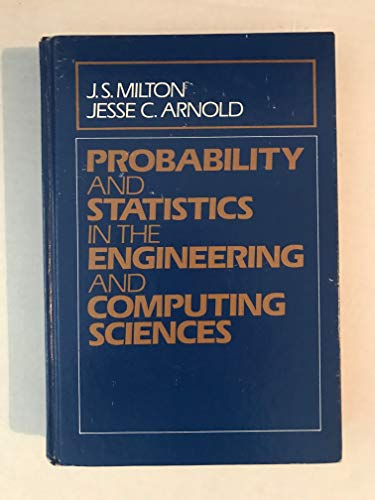 Probability and Statistics in the Engineering and: J. Susan Milton,