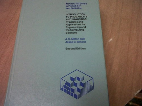 Introduction to Probability and Statistics: Principles and: Milton, J.S., Arnold,