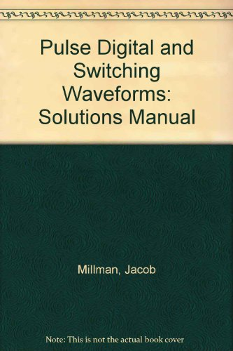 9780070423794: Pulse Digital and Switching Waveforms: Solutions Manual