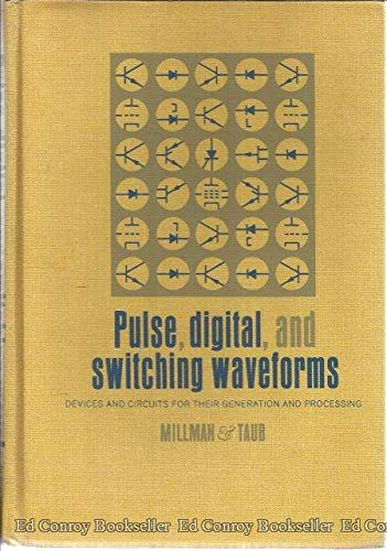 9780070423817: Pulse, Digital, and Switching Waveforms: Devices and Circuits for Their Generation and Processing