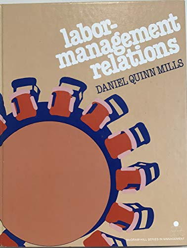 9780070424197: Labor Management Relations (McGraw-Hill series in management)