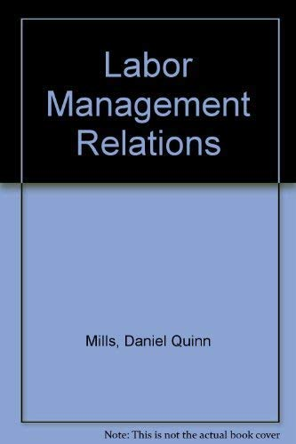 9780070424210: Labor-management relations (McGraw-Hill series in management)