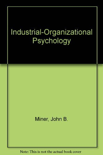 9780070424401: Industrial-Organizational Psychology