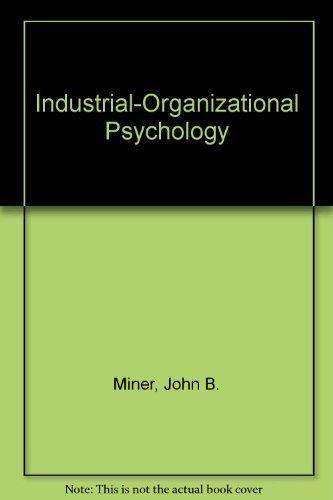 9780070424401: Industrial-Organizational Psychology