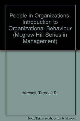 9780070425347: People in Organizations: An Introduction to Organizational Behavior (Mcgraw Hill Series in Management)