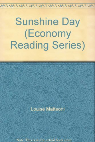 Sunshine Day (Economy Reading Series) (0070425426) by Louise Matteoni