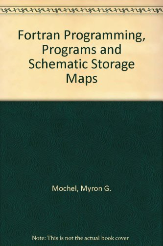 9780070426351: Fortran Programming, Programs and Schematic Storage Maps