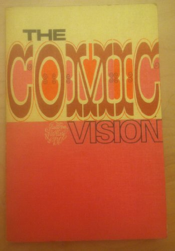 9780070426818: The Comic Vision. (Patterns in literary art series)