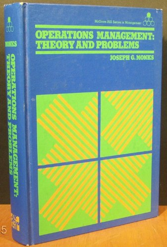 Operations management: Theory and problems (McGraw-Hill series in management): Joseph G Monks