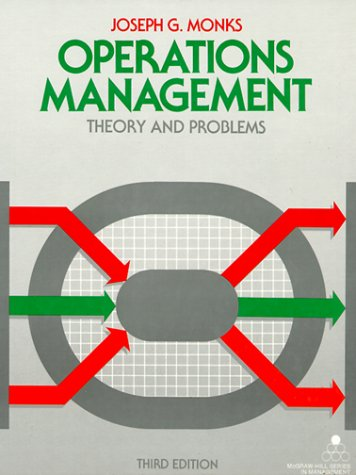 Operations Management: Theory and Problems (Mcgraw Hill: Monks, Joseph G.