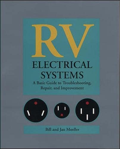 9780070427785: RV Electrical Systems: A Basic Guide to Troubleshooting, Repairing and Improvement