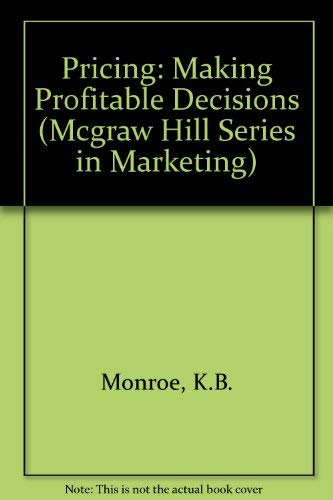 9780070427822: Pricing: Making Profitable Decisions (Mcgraw Hill Series in Marketing)