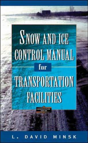 9780070428096: Snow and Ice Control Manual for Transportation Facilities