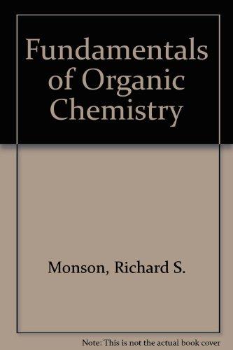 Fundamentals of Organic Chemistry: Shelton, John C.,