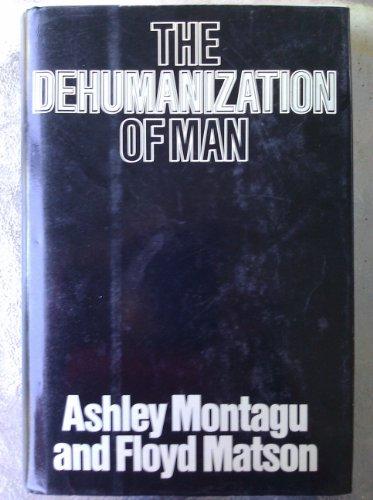 9780070428454: The Dehumanization of Man