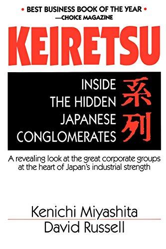 Keiretsu: Inside the Hidden Japanese Conglomerates: Kenichi Miyashita, David Russell (Preface)
