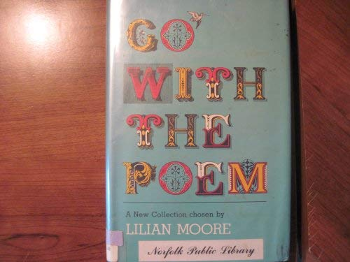 9780070428805: Go With the Poem: A New Collection