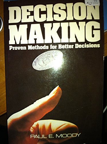 9780070428812: Decision Making: Proven Methods for Better Decisions