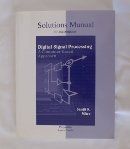 9780070429543: Solutions Manual to accompany Digital Signal Processing  A Computer-Based Approach