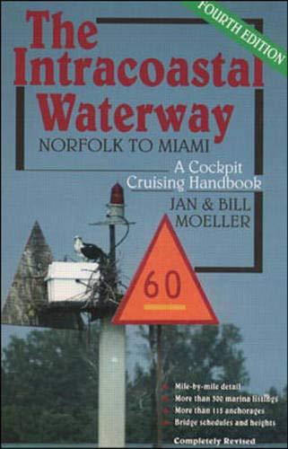 9780070429864: The Intracoastal Waterway: Norfolk to Miami, A Cockpit Cruising Handbook