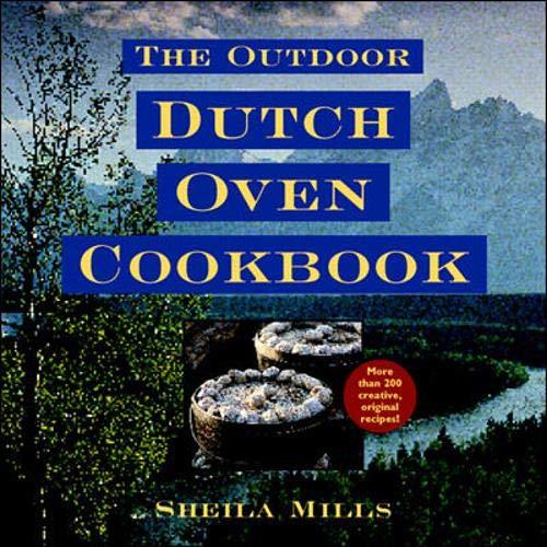 9780070430235: The Outdoor Dutch Oven Cookbook