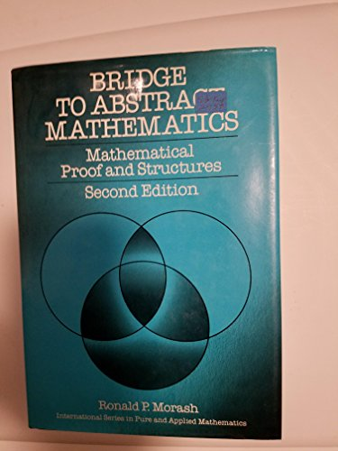 9780070430433: Bridge to Abstract Mathematics: Mathematical Proof and Structures (International Series in Pure and Applied Mathematics)