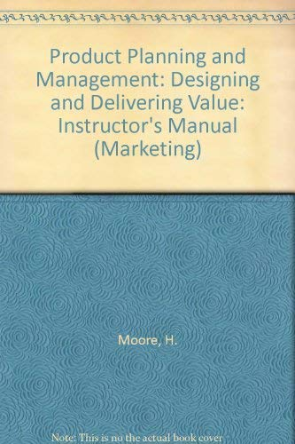 9780070430471: Product Planning and Management: Designing and Delivering Value: Instructor's Manual (Marketing S.)