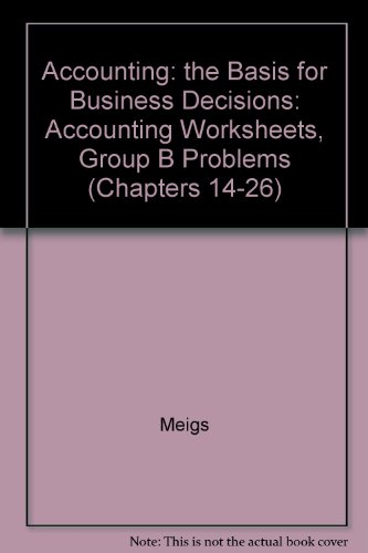 9780070430693: Accounting: the Basis for Business Decisions: Accounting Worksheets, Group B Problems (Chapters 14-26)