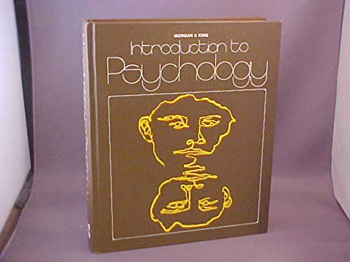 Introduction to Psychology: Clifford T. Morgan;