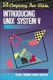 Introducing Unix System V: Morgan, Rachel, McGilton,