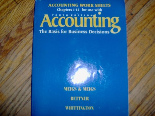 9780070432031: Accounting Work Sheets Chapters 1-15 for Use With Accounting: The Basis for Business Decisions