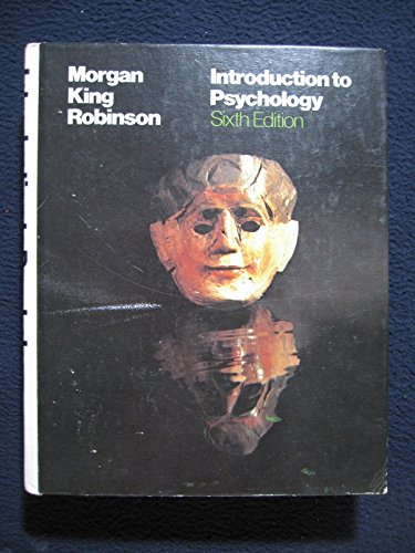 Introduction to Psychology: Richard A. King;
