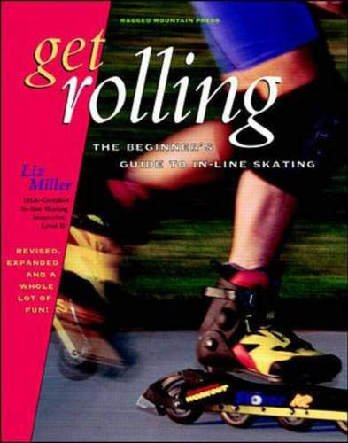9780070432581: Get Rolling: Beginner's Guide to In-line Skating