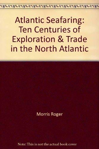 9780070432987: Atlantic Seafaring: Ten Centuries of Exploration and Trade in the North Atlantic