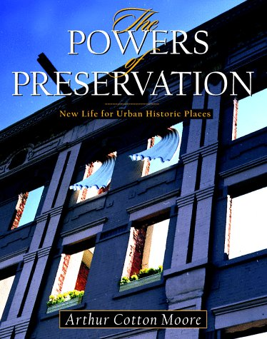 9780070433946: The Powers of Preservation: New Life for Urban Historic Places