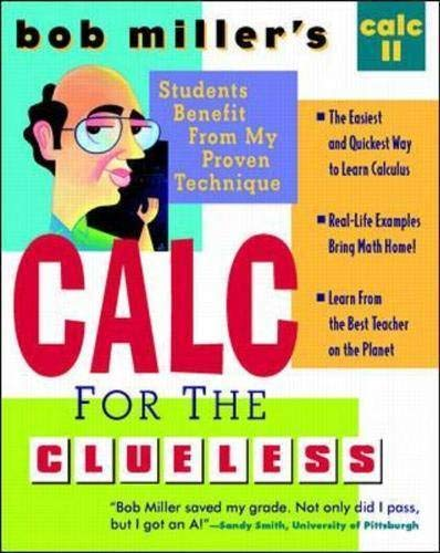 9780070434097: Bob Miller's Calc for the Cluless: Calc II