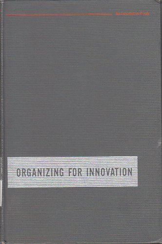 Organizing for innovation: A systems approach to technical management (An Innovation book): Morton,...