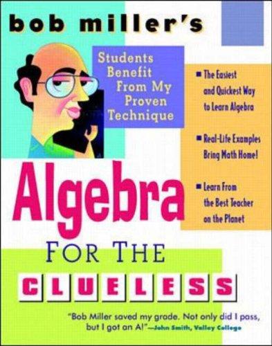 9780070434257: Bob Miller's Algebra for the Clueless (Schaum's Outline)