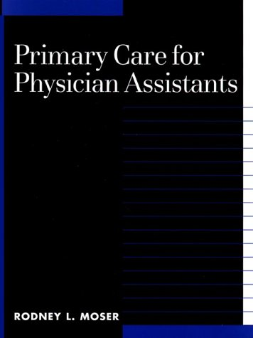 9780070434912: Primary Care for Physician Assistants